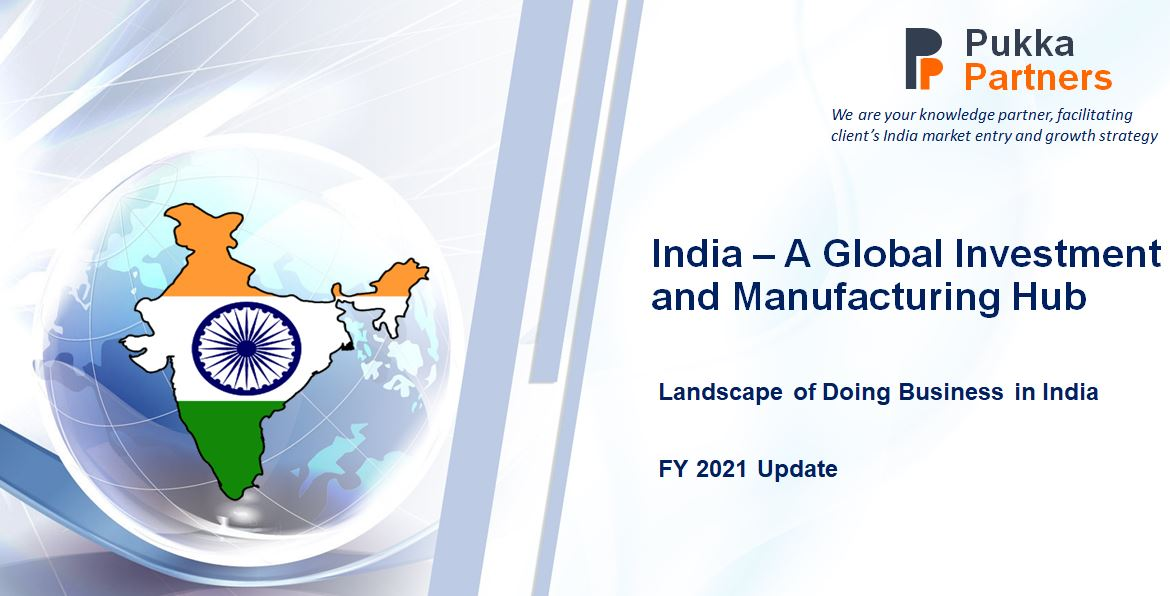 India – A Global Investment and Manufacturing Hub: FY 2021 Update