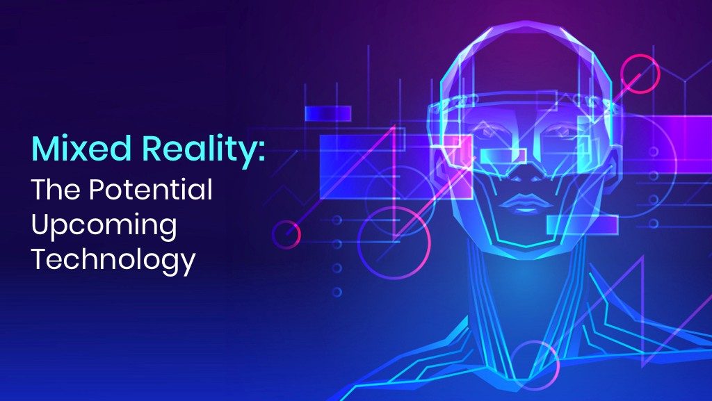 Mixed Reality: A Revolution in the World of Technology